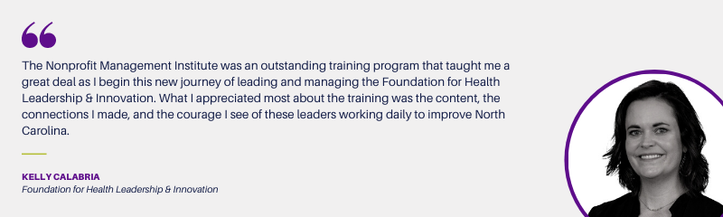 Nonprofit Management Testimonial from Kelly Calabria, Foundation for Health Leadership & Innovation